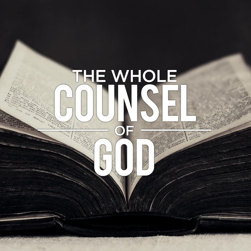 the_whole_counsel_of_God